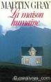Couverture La maison humaine Editions Robert Laffont 1984
