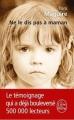 Couverture Ne le dis pas à maman Editions Le Livre de Poche 2011
