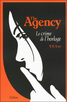 Couverture The Agency, tome 2 : Le Crime de l'horloge