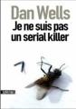 Couverture John Cleaver, tome 1 : Je ne suis pas un serial killer Editions Sonatine 2011