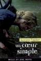 Couverture Un coeur simple Editions Mille et une nuits 2008