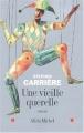 Couverture Une vieille querelle Editions Albin Michel 2004