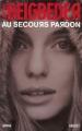 Couverture Au secours pardon / L'idéal Editions Grasset 2007