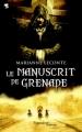 Couverture Le Manuscrit de Grenade Editions Pygmalion (Fantasy) 2011