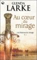 Couverture Les Faiseurs de mirage, tome 1 : Au coeur du mirage Editions Pygmalion (Fantasy) 2010