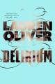 Couverture Delirium, tome 1 Editions HarperCollins 2011