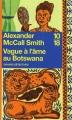 Couverture Les Enquêtes de Mma Ramotswe, tome 03 : Vague à l'âme au Botswana Editions 10/18 (Grands détectives) 2007