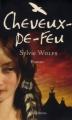 Couverture La légende de la femme louve, tome 1 : Cheveux-de-feu Editions Timée (Romans historiques) 2008