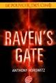 Couverture Le pouvoir des Cinq, tome 1 : Raven's Gate Editions Le Livre de Poche (Jeunesse) 2009