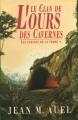 Couverture Les enfants de la terre, tome 1 : Ayla, l'enfant de la terre / Le clan de l'ours des cavernes Editions France loisirs 1994