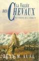 Couverture Les enfants de la terre, tome 2 : La vallée des chevaux Editions France loisirs 1994