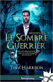 Couverture Moonshadow, tome 1 : Le sombre guerrier Editions Infinity 2020