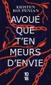 Couverture Avoue que t'en meurs d'envie Editions 10/18 (Littérature étrangère) 2020