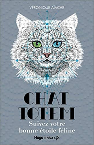 Couverture Chat totem : Suivez votre bonne étoile féline