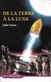 Couverture Voyage lunaire, tome 1 : De la Terre à la lune Editions Drôles de... 2018