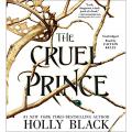 Couverture Le Peuple de l'Air, tome 1 : Le Prince cruel Editions Hachette 2018
