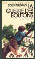 Couverture La guerre des boutons Editions Gallimard  (1000 soleils) 1972
