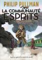 Couverture La trilogie de la poussière, tome 2 : La communauté des esprits Editions Gallimard  2020