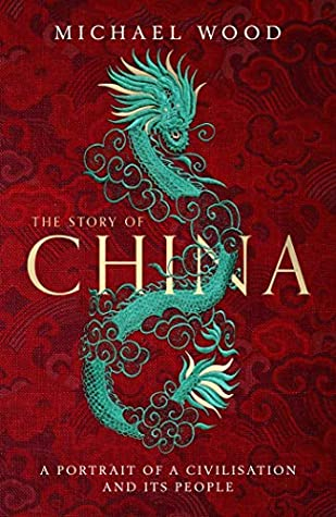 Couverture The Story of China: A Portrait of a Civilisation and Its People