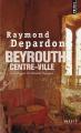 Couverture Beyrouth centre-ville Editions Points (Document) 2010