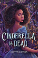 Couverture Cinderella Is Dead  Editions Bloomsbury (Adult Edition) 2020
