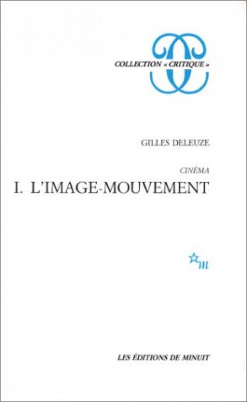 Couverture Cinéma, tome 1 : L'Image-mouvement