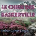 Couverture Le Chien des Baskerville Editions Audible studios 2017