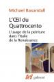 Couverture L'oeil du Quattrocento Editions Gallimard  (Tel) 2020