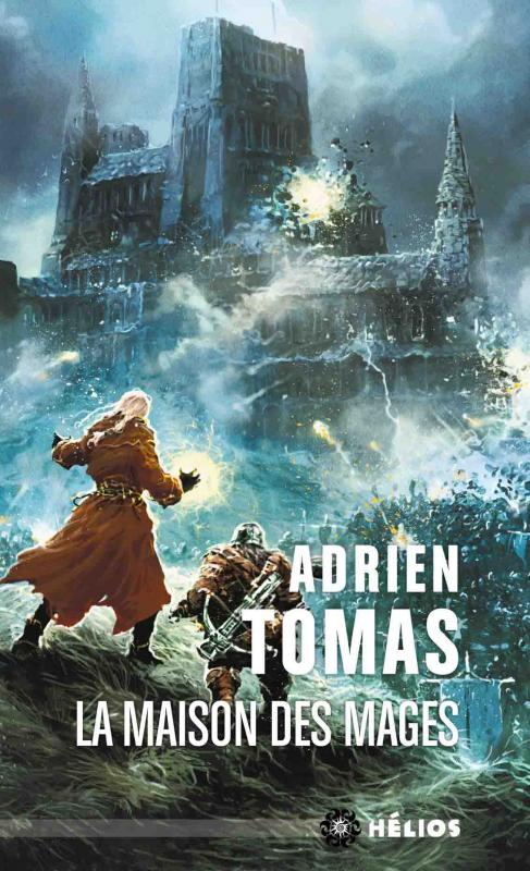 Couverture Les Six Royaumes, tome 2 : La Maison des Mages