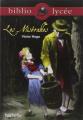 Couverture Les Misérables, extraits Editions Hachette (Biblio lycée) 2014
