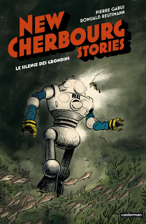 Couverture New Cherbourg Stories, tome 2 : Le Silence des Grondins