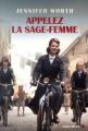 Couverture Appelez la sage-femme Editions Albin Michel 2013