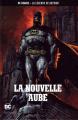 Couverture Batman : La nouvelle Aube Editions Eaglemoss 2017