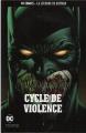 Couverture Batman : Le Chevalier Noir (Renaissance), tome 2 : Cycle de Violence Editions Eaglemoss 2018