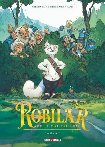 Couverture Robilar ou le Maistre chat, tome 1 : Maou !!