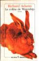 Couverture Les Garennes de Watership Down / Watership Down Editions Seix Barral 1999