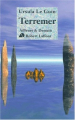 Couverture Terremer, intégrale Editions Robert Laffont (Ailleurs et demain : Classiques) 2001