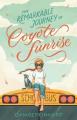Couverture L'incroyable voyage de Coyote Sunrise Editions Square Fish 2020