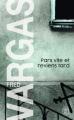 Couverture Pars vite et reviens tard Editions J'ai Lu (Policier) 2005