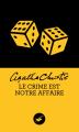 Couverture Le crime est notre affaire Editions Le Masque 2012