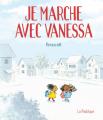 Couverture Je marche avec Vanessa Editions de la Pastèque 2019