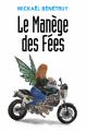 Couverture Le Manège des Fées Editions Librinova 2020