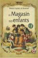 Couverture Le magasin des enfants, tome 1 Editions La France Pittoresque 2017