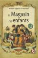 Couverture Le magasin des enfants, tome 2 Editions La France Pittoresque 2017