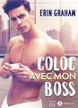 Couverture Coloc avec mon boss  Editions Addictives (Luv) 2020