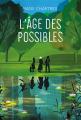 Couverture L'âge des possibles Editions L'École des loisirs (Médium +) 2020