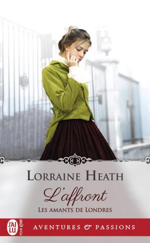 Couverture Les amants de Londres, tome 1 : L'affront