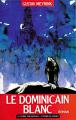 Couverture Le Dominicain blanc Editions du Rocher 1995