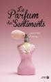 Couverture Le parfum des sentiments Editions Presses de la cité 2016