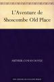 Couverture L'Aventure de Shoscombe Old Place Editions Une oeuvre du domaine public 2011